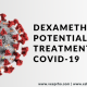 Dexamethasone, Potential Treatment on Covid-19