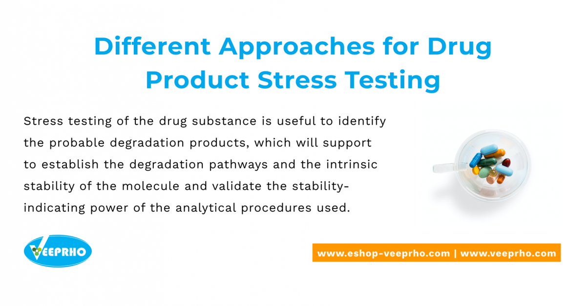 different-approaches-for-drug-product-stress-testing